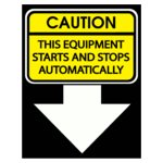 Caution This Equipment Starts And Stops Autom
